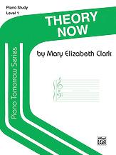 Piano Tomorrow Series: Theory Now, Level 1