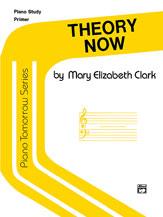 Piano Tomorrow Series: Theory Now, Primer