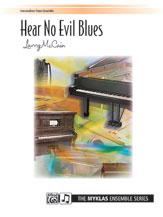 Hear No Evil Blues