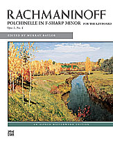 Rachmaninoff: Polichinelle in F-sharp Minor, Opus 3 No. 4
