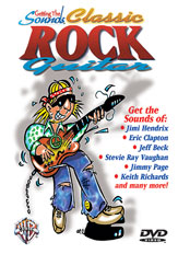 Getting the Sounds: Classic Rock Guitar