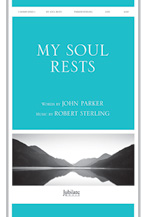 My Soul Rests : SATB : Robert Sterling : Sheet Music : 00-9106231 : 080689106231