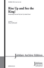 Rise Up and See the King! : satb : Mary McDonald : Sheet Music : 00-9167232 : 038081535036