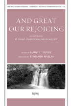 And Great Our Rejoicing