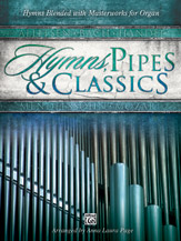 Hymns, Pipes & Classics
