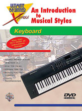 Ultimate Beginner Xpress : An Introduction to Musical Styles for Keyboard