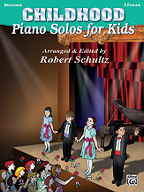 Piano Solos for Kids: Childhood