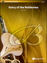 Entry of the Noblemen: E-flat Baritone Saxophone