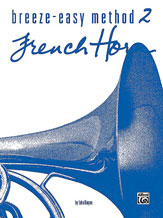 Breeze-Easy Method for French Horn, Book II