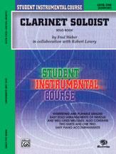 Student Instrumental Course: Clarinet Soloist, Level I