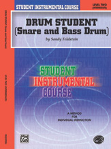 Student Instrumental Course: Drum Student, Level II