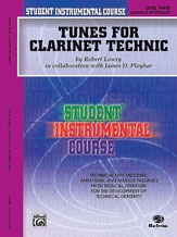 Student Instrumental Course: Tunes for Clarinet Technic, Level III