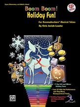 Boom Boom! Holiday Fun!