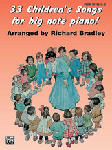 33 Children's Songs for Big Note Piano!