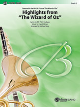 <I>The Wizard of Oz</I>, Highlights from