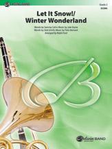 Let It Snow! / Winter Wonderland