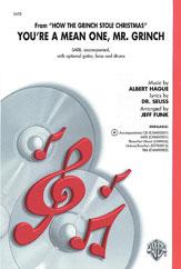 You're a Mean One, Mr. Grinch : SATB : Jeff Funk : Albert Hague : Sheet Music : 00-CHM00001 : 654979007234