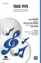 Take Five : 3-Part Mixed : Kirby Shaw : Sheet Music : 00-CHM03041 : 654979062547