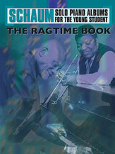 Schaum Solo Piano Album Series: The Ragtime Book