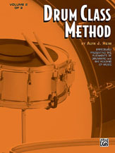 Drum Class Method; Volume II; Effectively Presenting the Rudiments of Drumming and the Reading of Music (Book) (Snare Drum); #YL00-EL01336 By Alyn J. Heim