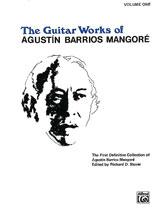Guitar Works of Agustin Barrios Mangore, Vol. I