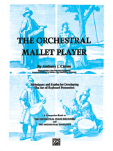The Orchestral Mallet Player