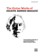 Guitar Works of Agustin Barrios Mangore, Vol. IV