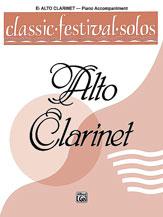 Classic Festival Solos (E-flat Alto Clarinet), Volume 1 Piano Acc.