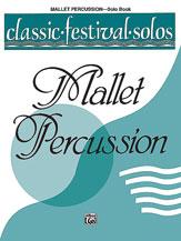 Classic Festival Solos (Mallet Percussion), Volume 1 Solo Book