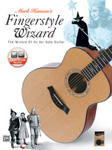 Acoustic Masters Series: Mark Hanson's Fingerstyle Wizard -- <I>The Wizard of Oz</I> for Solo Guitar