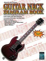 Belwin's 21st Century Guitar Neck Diagram Book