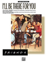 I'll Be There for You (Theme from <i>Friends</i>)