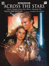 Across the Stars (Love Theme from <I>Star Wars: Episode II Attack of the Clones</I>)