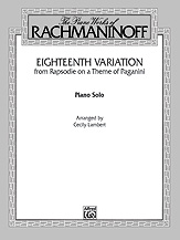 Eighteenth Variation <I>(Rhapsodie on a Theme of Paganini)</I>