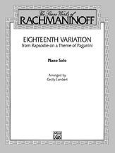Eighteenth Variation <I>(Rhapsodie on a Theme of Paganini)</I>