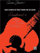 Classic Guitar Technique: Supplement 2