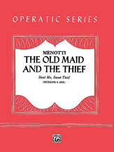 Steal Me, Sweet Thief (from <I>The Old Maid and the Thief</I>)