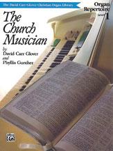 Church Musician Organ Repertoire, Level 1