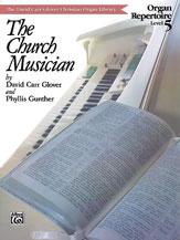 Church Musician Organ Repertoire, Level 5