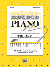 David Carr Glover Method for Piano: Theory, Pre-Reading