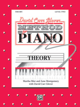 David Carr Glover Method for Piano: Theory, Level 2