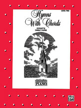 David Carr Glover Method for Piano: Hymns with Chords, Level 2