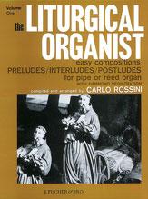 The Liturgical Organist, Volume 1