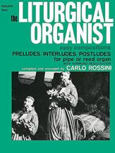 The Liturgical Organist, Volume 2