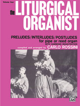The Liturgical Organist, Volume 4