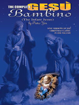 The Complete Gesu Bambino (The Infant Jesus)