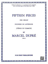 Fifteen Pieces (Vepres du Commun), Opus 18 (Complete)