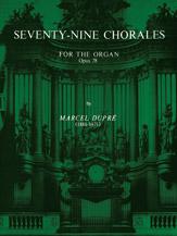 Seventy-Nine Chorales for the Organ, Opus 28