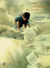 Twenty Intonations on Festive Hymns, Volume 1
