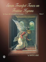 Seven Trumpet Tunes on Festive Hymns, Volume I